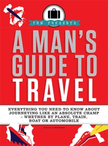 Man's Guide to Travel